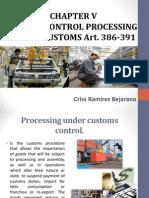Control Processing Under Customs