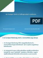 8. Az EU Külkapcsolati Rendszere