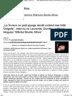 """""""La Înviere nu poți ajunge decât urcând mai întâi Golgota"""", interviu cu Laurențiu Dumitru, editorul blogului """"Sfântul Munte Athos"""" _ Sfântul Munte Athos"""