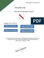 Regione Campania - Regolamento della Polizia Locale della Campania - (testo finale per la successiva e conclusiva approvazione da parte della Giunta)_