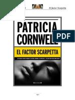 Cornwell Patricia - Serie Scarpetta - 17 - El Factor Scarpetta