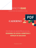 CapacitaSUAS. Proteção de Assistência Social - segurança de acesso a benefícios e serviços de qualidade