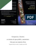 Emergencias y Desastres en Sistemas de Agua Potable y Saneamiento Guía para una Respuesta Eficaz