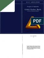 Douglas Hofstadter - Gödel, Escher, Bach, un'eterna ghirlanda brillante