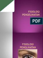 Fisiologi Pengelihatan (Dewi)