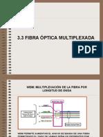 9 Fibra Multiplexada