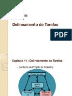 Cap 3- Delineamento de Tarefas
