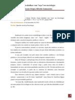 GUIMARÃES, Antonio Sergio. Como trabalhar com raça em Sociologia