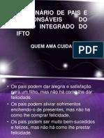I SEMINÁRIO DE PAIS E RESPONSÁVEIS DO MÉDIO