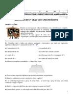 6ª Lista de Exercícios Complementar de Matemática (Equações do 1º grau com uma incógnita) Professora Michelle - 7º ano B Unidade II