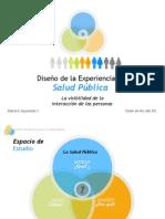 Diseno de La Experiencia en Salud Publica