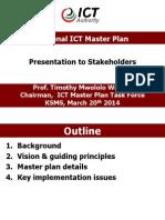 Day 1-Prof Timothy Waema-National ICT Masterplan Taskforce-Launch of the National ICT MasterPlan 2017-ConnectedKenya 2014