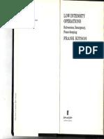 Frank Kitson Wrote- Low Intensity Operations- Subversion, Insurgency, Peacekeeping