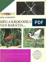 Igor Akimuskin - A Krokodilusnak is Van Barátja