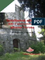 2014 TOMEZZOLI Italian and German Bunkers near Verona during the WW2