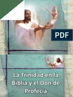 La Trinidad en La Biblia y El Don de Profecia
