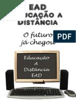 EAD - Educação A Distância - O futuro já chegou