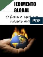Aquecimento Global-O Futuro Esta Em Nossas Maos
