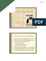 Thin Layer Chromatography