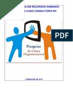 ESTUDO DE CASO  CLIMA ORGANIZACIONAL - PROFº.MIGUEL WILSON