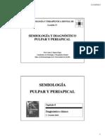 Leccion 3. Semiologia. Diagnostico Pulpar y Periapical-2013-14(2)