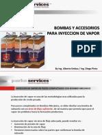 Bombas y Accesorios Especiales Para Inyeccon de Vapor