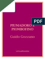 Piumadoro e Piombofino