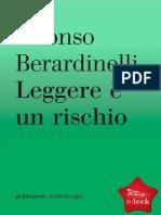 Leggere e Un Rischio (Italian Edition) - Berardinelli, Alfonso