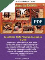 Las Últimas Siete Palabras de Jesús en la Cruz