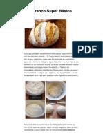 Pão Branco Super Básico _ Pão Com Levedura Natural