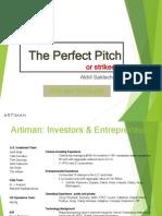Artiman Ventures Reviews the Perfect Pitch or Strike Out - Akhil Saklecha