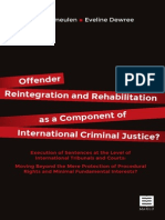 Offender reintegration and rehabilitation as a component of international criminal justice?