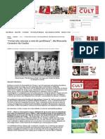 """Revista Cult » """"Cotas não atacam a raiz do problema"""", diz Manuela Carneiro da Cunha"""