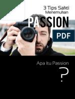 3 Tips Sakti Menemukan Passion