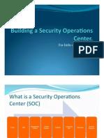 DEFCON 18 Pyorre Building Security Operations Center