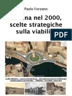 2009 10 24 - Paolo Forzano - SAVONA nel 2000 - scelte strategiche sulla viabilità-V3