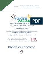 Bando Valore Vacanza 2013