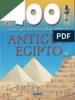 100 Cosas Que Deberias Saber Del Antiguo Egipto