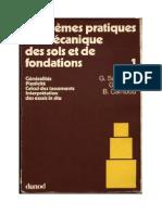 Problemes Pratiques de Mecanique Des Sols Et de Fondations 1 - Sanglerat Et Al - Dunod - FR