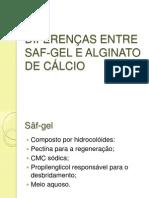 DIFERENÇAS ENTRE SAF-GEL E ALGINATO DE CÁLCIO