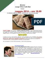 Venerdì 2 maggio 2014 - Giancarlo Fornei presenta il suo ultimo libro al Bristol Lounge Wine Cafè Bar di Marina di Carrara (MS)...