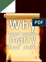 WHY GOOD WOMEN MARRY BAD MEN- Storyline