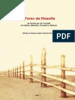 Eduardo Pellejero - Golgona Anghel, Fora da Filosofia - As formas dum conceito em Sartre, Blanchot, Foucault e Deleuze.pdf