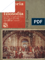 HISTORIA DE LA FILOSOFIA (La Vida y el Pensamiento de los Más Grandes Filosofos del Mundo) - (Durant Will).pdf