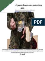Veja o que soldados de 11 países recebem para comer quando estão em campo