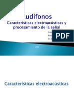 3. Audífonos - Características electroacústicas y procesamiento de la señal