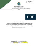 Pregão Eletrônico 492012 Contratação de empresa Especializada para realização de Eventos SRP