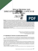 A PRESENÇA FEMININA NAS SUB CULTURAS JUVENIS A ARTE DE SE TORNAR VISÍVEL