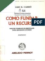 Como Fundar Un Recurso - Genaro r. Carri