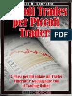 (eBook E-Book) 7 Passi Per Diventare Un Trader Vincente e Guadagnare Con Il Trading Online (Borsa)